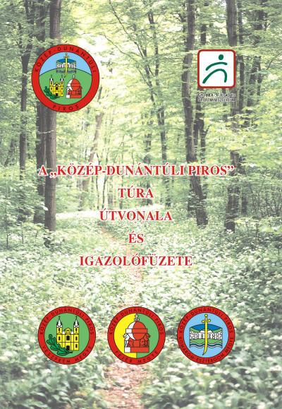 Közép - Dunántúli Piros túra útvonala és igazolófüzete